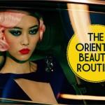 beauty routine all'orientale